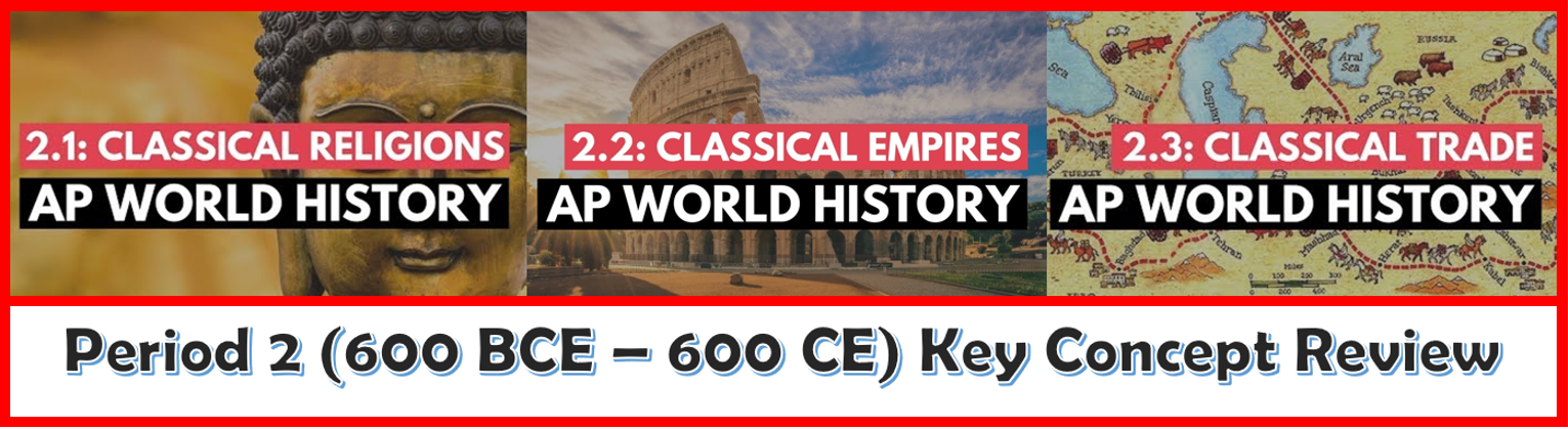 Period 2: 600 BCE - 600 CE